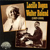 Play & Download Lucille Bogan & Walter Roland (1927-1935) by Various Artists | Napster