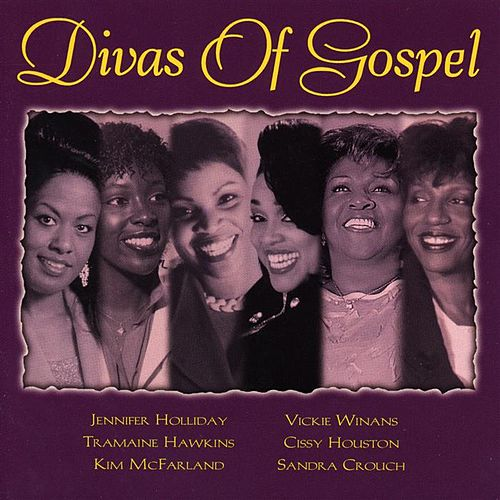 Play & Download Divas of Gospel by Various Artists | Napster