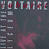 Play & Download Live At The Lyceum by Cabaret Voltaire | Napster