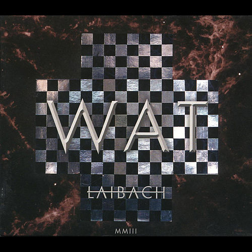 Play & Download Wat by Laibach   Napster