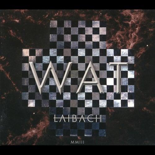 Wat by Laibach