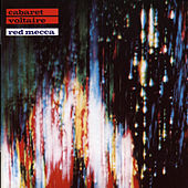 Red Mecca by Cabaret Voltaire