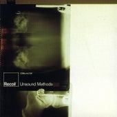 Unsound Methods (Bonus Tracks) by Recoil