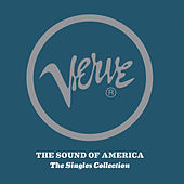 Play & Download Verve: The Sound Of America: The Singles Collection by Various Artists | Napster