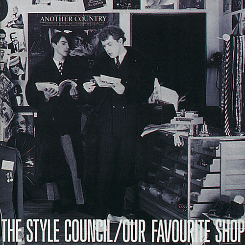 Play & Download Our Favourite Shop by The Style Council | Napster