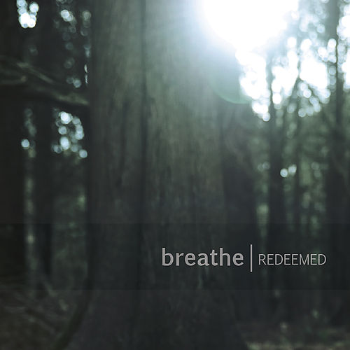 Play & Download Redeemed by Breathe | Napster