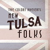 New Tulsa Folks (The Colony Presents) by Various Artists