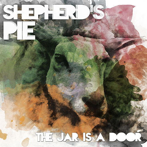 The Jar Is a Door by Shepherd's Pie
