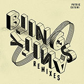 Blingsanity Remixes by Patric Catani