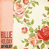Play & Download Billie Holiday Anthology by Billie Holiday | Napster