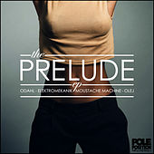 Play & Download Prelude by Various Artists | Napster
