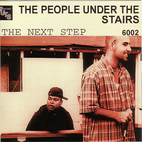 Play & Download The Next Step by People Under The Stairs | Napster
