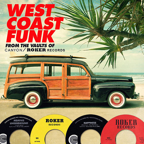 Play & Download West Coast Funk from the Vaults of Canyon / Roker Records by Various Artists | Napster