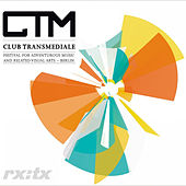 Play & Download Various Artists: Clubtransmediale.07 by Various Artists | Napster