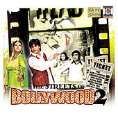 The Streets of Bollywood 2 by Various Artists