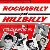 Play & Download Rockabilly & Hillbilly Classics by Various Artists | Napster