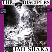 Play & Download Jah Shaka - The Disciples by The Disciples | Napster