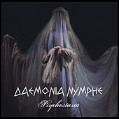 Play & Download Psychostasia by Daemonia Nymphe (Δαιμονία Νύμφη) | Napster