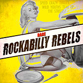 Play & Download Rare Rockabilly Rebels by Various Artists | Napster