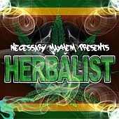 Play & Download Necessary Mayhem Presents Herbalist by Various Artists | Napster