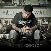 Play & Download #Checkseason by Paul Wall | Napster
