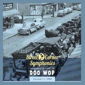 Street Corner Symphonies - The Complete Story of Doo Wop - Vol. 11: 1959 von Various Artists
