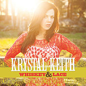 Whiskey & Lace by Krystal Keith