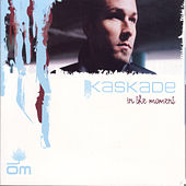 Play & Download It's You, It's Me by Kaskade | Napster