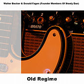 Play & Download Old Regime by Walter Becker | Napster