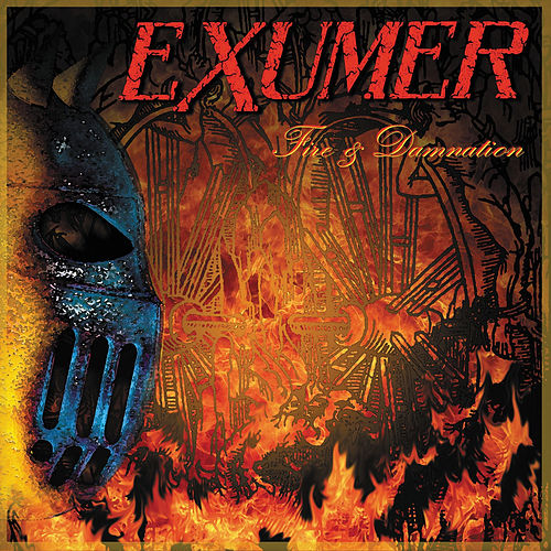 Fire & Damnation by Exumer