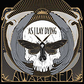 Play & Download Awakened by As I Lay Dying | Napster