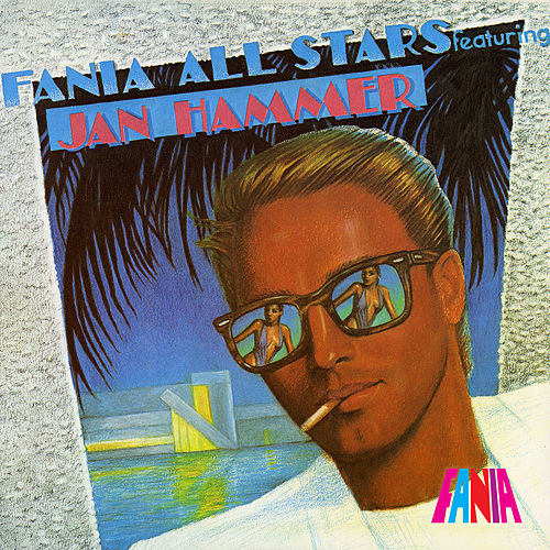 Play & Download Featuring Jan Hammer by Fania All-Stars | Napster