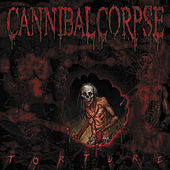 Play & Download Torture by Cannibal Corpse | Napster