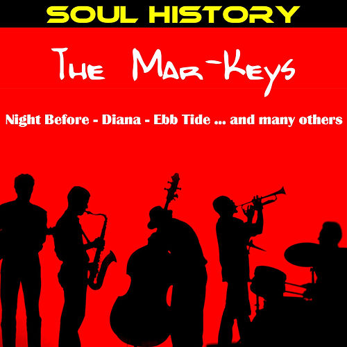 Soul History - The Mar Keys by The Mar-Keys