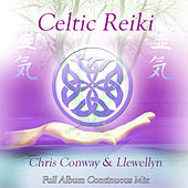 Celtic Reiki: Full Album Continuous Mix by Llewellyn