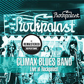 Play & Download Live at Rockpalast (Remastered) by Climax Blues Band | Napster