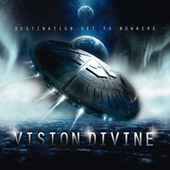 Play & Download Destination Set To Nowhere by Vision Divine | Napster