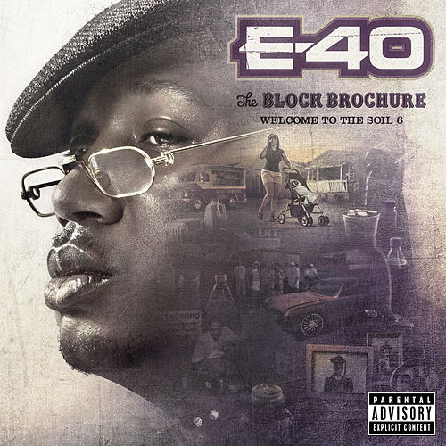 Play & Download The Block Brochure: Welcome To The Soil 6 by E-40 | Napster