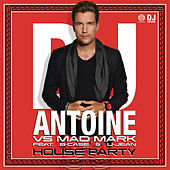 Play & Download House Party by DJ Antoine | Napster