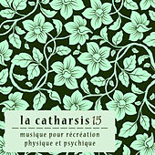 Play & Download La Catharsis - quinzième Édition by Various Artists | Napster