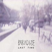 Last Time EP by Paradise