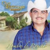 Play & Download Hombre De Rancho by Chuy Lizárraga y Su Banda Tierra Sinaloense | Napster