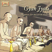 Play & Download Gyan Jyoti Mantras for Success in Studies by Various Artists | Napster