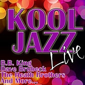 Play & Download Kool Jazz Live by Various Artists | Napster