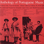 Anthology of Portuguese Music, Vol. 1: Tras-Os-Montes and Vol. 2: Algarve by Various Artists