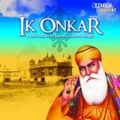 Play & Download Ik Onkaar - Dedication to Guru Gobind Singh by Various Artists | Napster