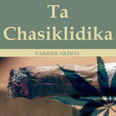 Ta Chasiklidika by Various Artists