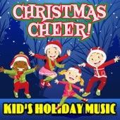 Christmas Cheer! Kid's Holiday Music de Various Artists