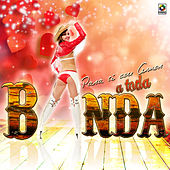 Play & Download Para Ti Con Amor a Toda Banda by Various Artists | Napster