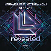 Play & Download Dare You (Radio Edit) by Hardwell | Napster
